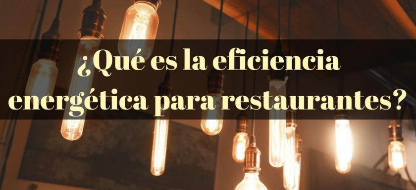eficiencia energetica en restaurantes masterchef energy