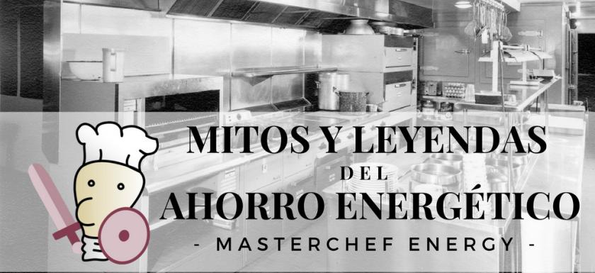 masterchefenergy-mitos-ahorro-energetico